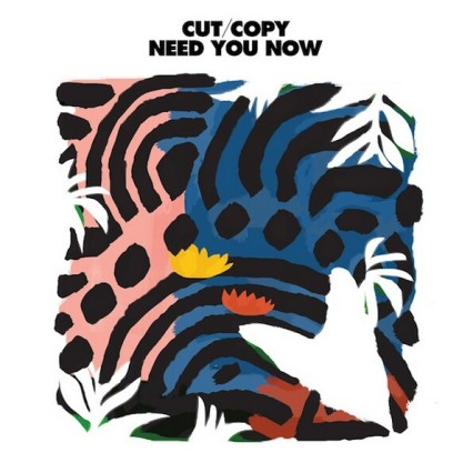 Cut Copy Need You Now