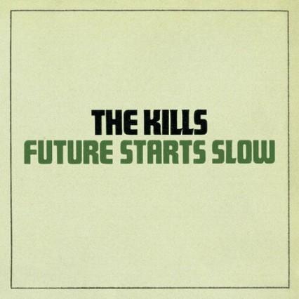 The Kills Future Starts Slow