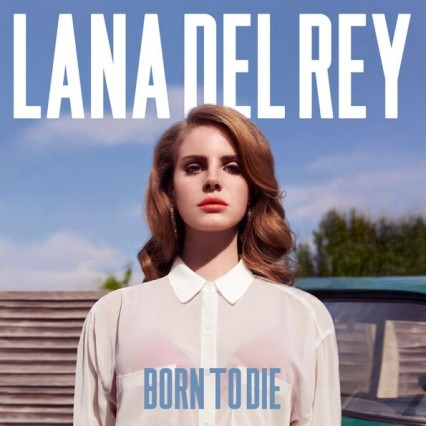 Lana Del Rey Born To Die