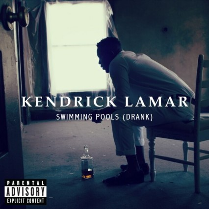 Kendrick Lamar Swimming Pools (Drank)