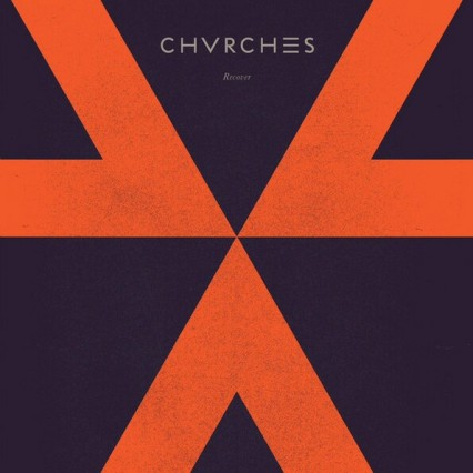 Chvrches Recover